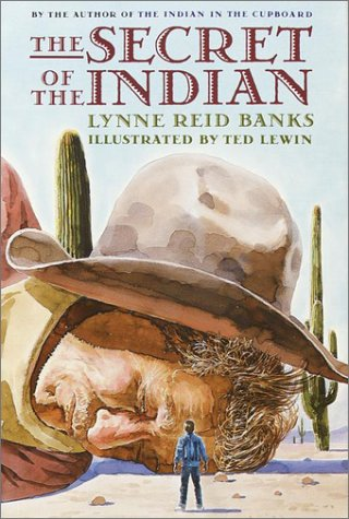 The Secret of the Indian (The Indian: Banks, Lynne Reid