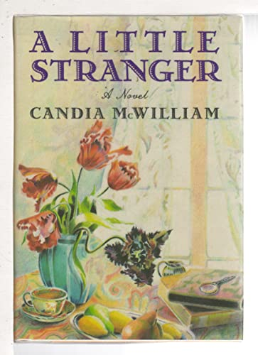 A Little Stranger (Plus SIGNED LETTER): McWilliam, Candia