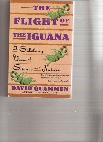 9780385263276: The Flight of the Iguana: A Sidelong View of Science and Nature