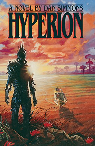 Hyperion (Hyperion Cantos): Dan Simmons