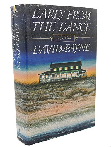 Early From the Dance: Payne, David