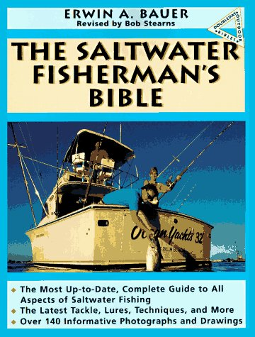 The Saltwater Fisherman's Bible (Doubleday Outdoor Bibles): Bauer, Erwin A.