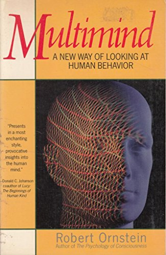 Multimind: A New Way of Looking at Human Behavior (9780385264464) by Robert Ornstein