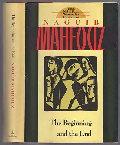 The Beginning & the End: Mahfouz, Naguib