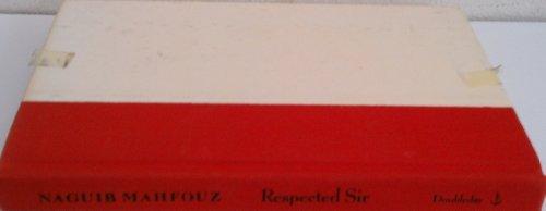 9780385264792: Respected Sir