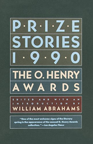 Prize Stories 1990: The O. Henry Awards (Pen / O. Henry Prize Stories) (0385264992) by William Abrahams