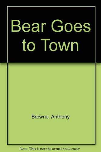 9780385265249: Bear Goes to Town