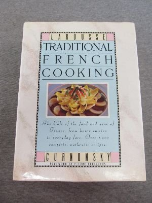 9780385265324: Larousse Traditional French Cooking