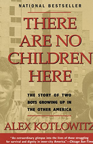 9780385265560: There Are No Children Here: The Story of Two Boys Growing Up in The Other America
