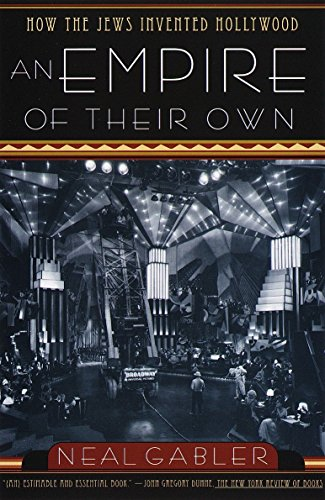 9780385265577: An Empire of Their Own: How the Jews Invented Hollywood