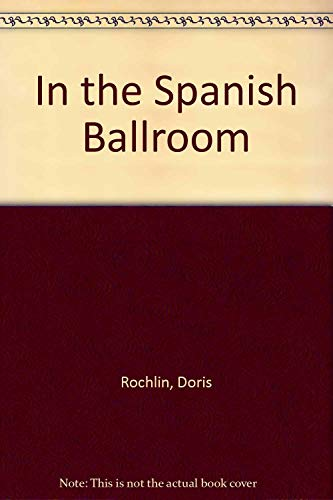 In the Spanish Ballroom