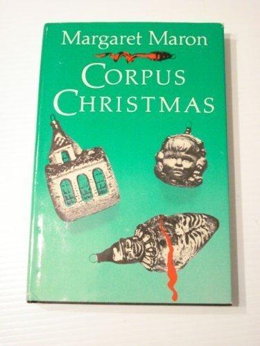 Corpus Christmas ***SIGNED***: Margaret Maron
