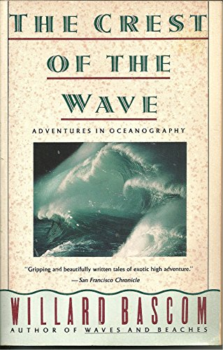 9780385266338: The Crest of the Wave: Adventures in Oceanography