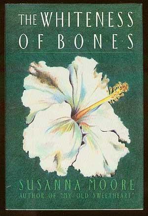 Whiteness of Bones: Moore, Susanna