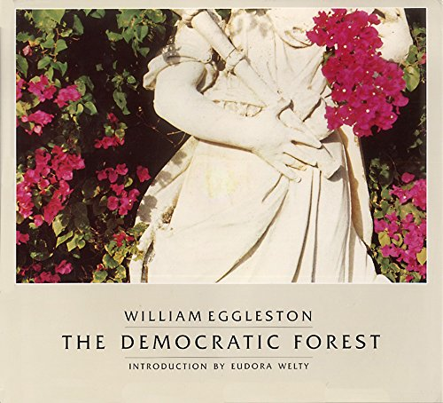 The Democratic Forest: Eggleston, William with