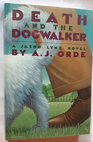9780385266710: Death and The Dogwalker: A Jason Lynx Novel