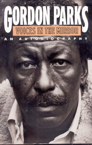 Voices in the Mirror: An Autobiography: Parks, Gordon