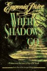 9780385267021: Where Shadows Go