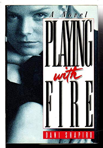 9780385267229: Playing With Fire: A Novel