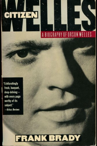 9780385267595: Citizen Welles: A Biography of Orson Welles