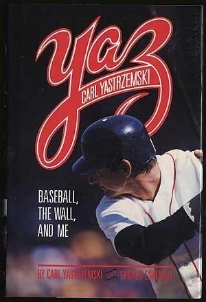 9780385267694: Yaz: Baseball, the Wall, and Me