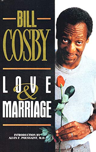 LOVE AND MARRIAGE (0385268963) by BILL COSBY