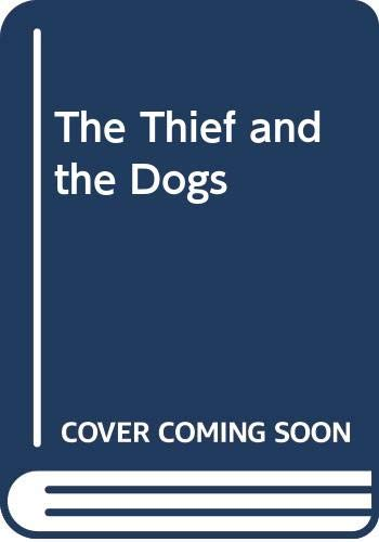 9780385269339: The thief and the dogs