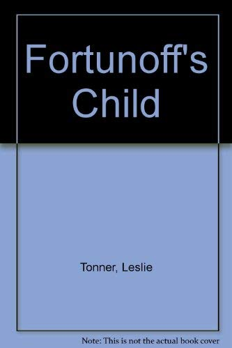 9780385270441: Fortunoff's Child