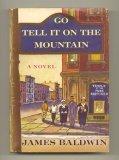 Go Tell It on the Mountain: James Balwin