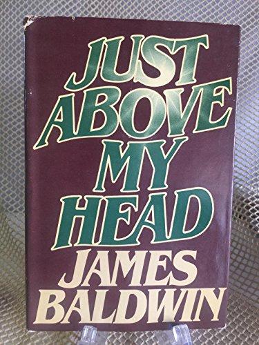 Just Above My Head: BALDWIN, James