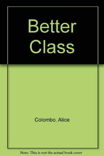 The Better Class