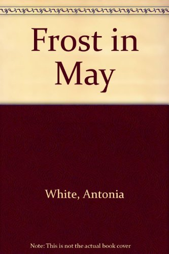 9780385271424: Frost in May