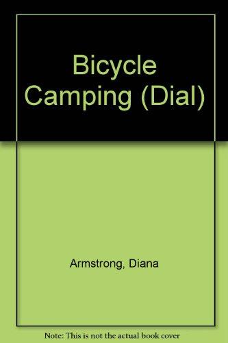 9780385271615: Bicycle Camping (Dial)