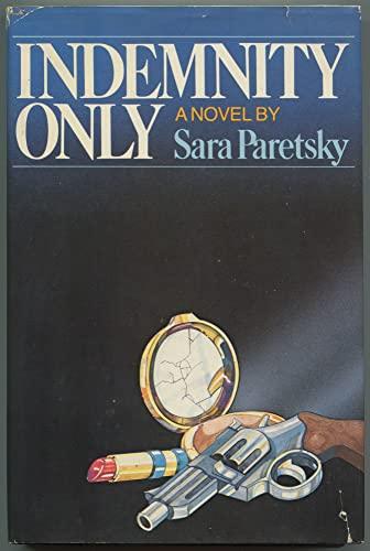 Indemnity Only: Sara Paretsky