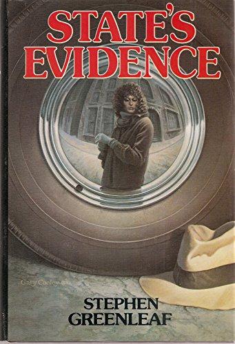 State's Evidence: Stephen Greenleaf