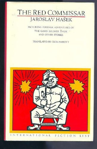 9780385272377: The Red Commissar: Including Further Adventures of the Good Soldier Svejk and Other Stories