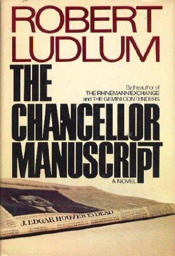 The Chancellor Manuscript: Ludlum, Robert