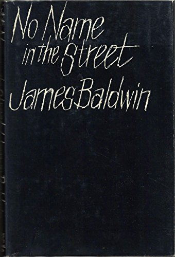 No Name In The Street: Baldwin,James