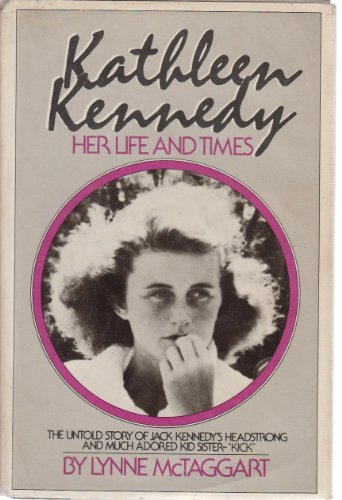 9780385274159: Kathleen Kennedy: Her Life and Times