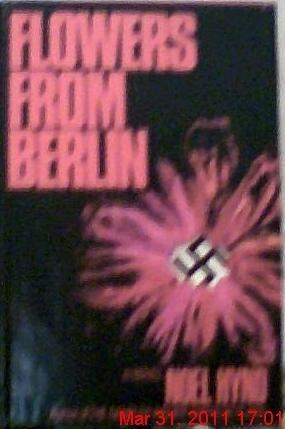Flowers from Berlin: Hynd, Noel