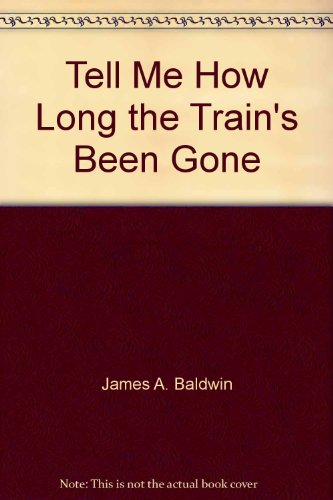 tell me how long the train s been gone baldwin james