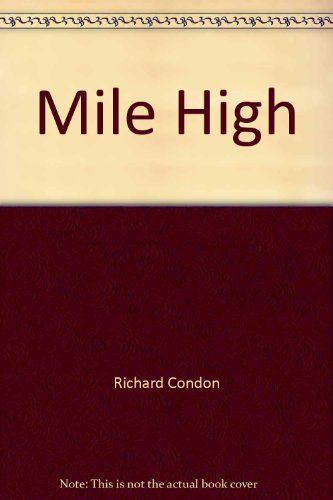 Mile high: Condon, Richard