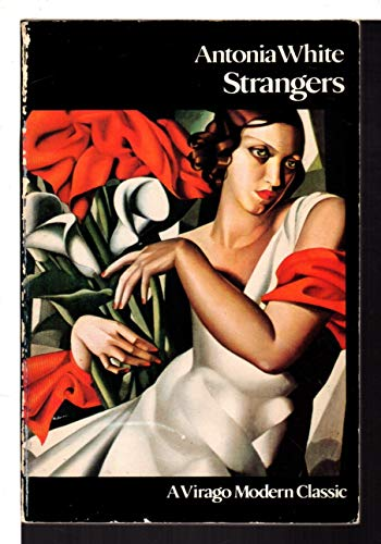 Strangers (A Virago modern classic): Antonia White