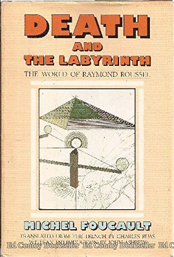 Death and the Labyrinth: The World of: Michel Foucault; Charles