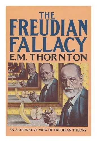 9780385278621: Freudian Fallacy: An Alternative View of Freudian Theory
