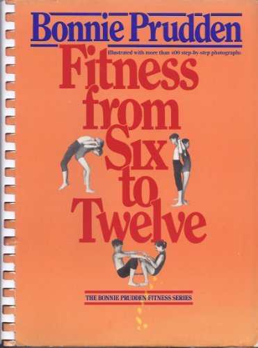 9780385278959: Fitness from Six to Twelve