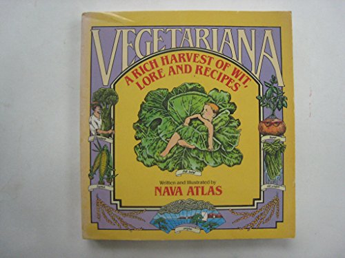 Vegetariana: A Rich Harvest of Wit, Folklore, and Recipes (0385279108) by Nava Atlas