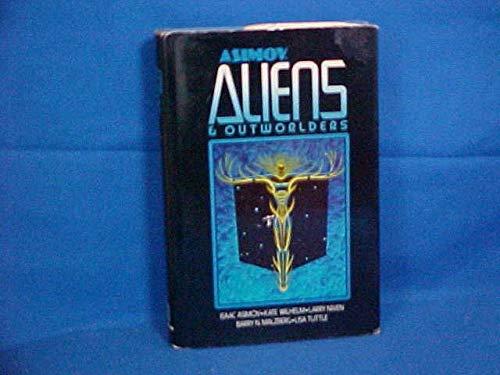 Isaac Asimov's Aliens and Outworlders: Isaac Asimov