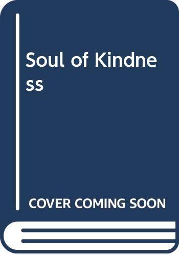9780385279222: Soul of Kindness