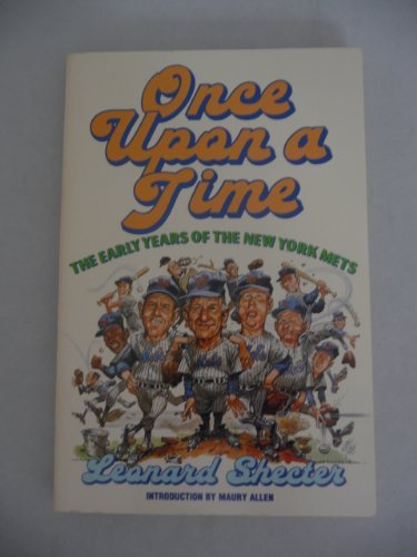 9780385279307: Once upon a time-- the early years of the New York Mets